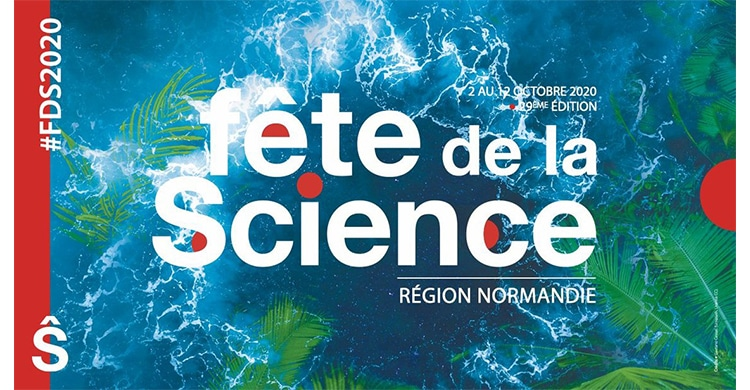 Fete de la Science Normandie Caen 2020